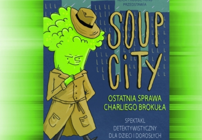 "Paweł Kuhn – ""Soup City"" – Teatr Alatyr"